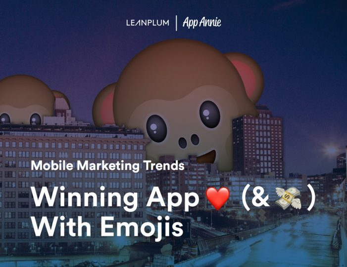 Emojis in Push Notifications Increase Open Rates, says New Report