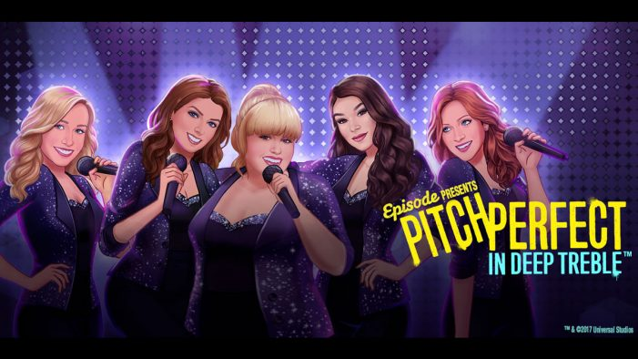 Episode Launches All-New Pitch Perfect Interactive Mobile Story