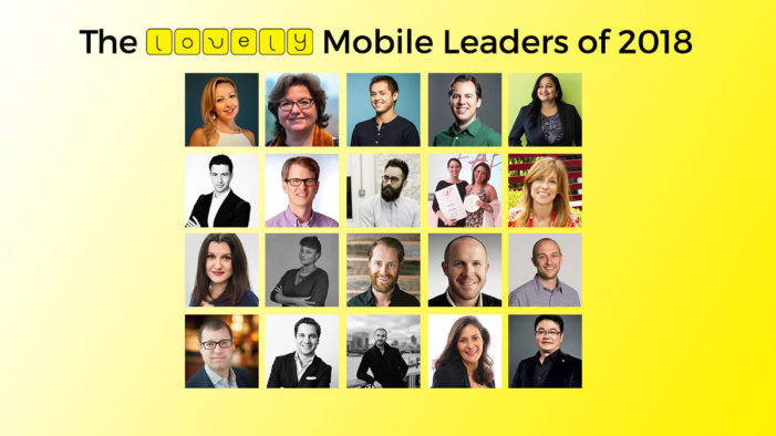 The Lovely Mobile Leaders of 2018