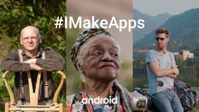 Android Celebrates The People Creating Apps In New Global #IMakeApps Campaign