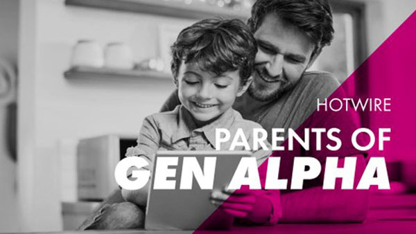 Hotwire launches 'The Parents of Generation Alpha' report