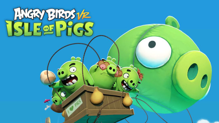 Rovio Entertainment and Resolution Games reveal upcoming Angry Birds VR: Isle of Pigs