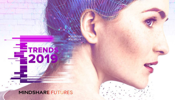 Mindshare launches 'Mindshare Trends 2019', revealing pervasive consumer uncertainty in UK
