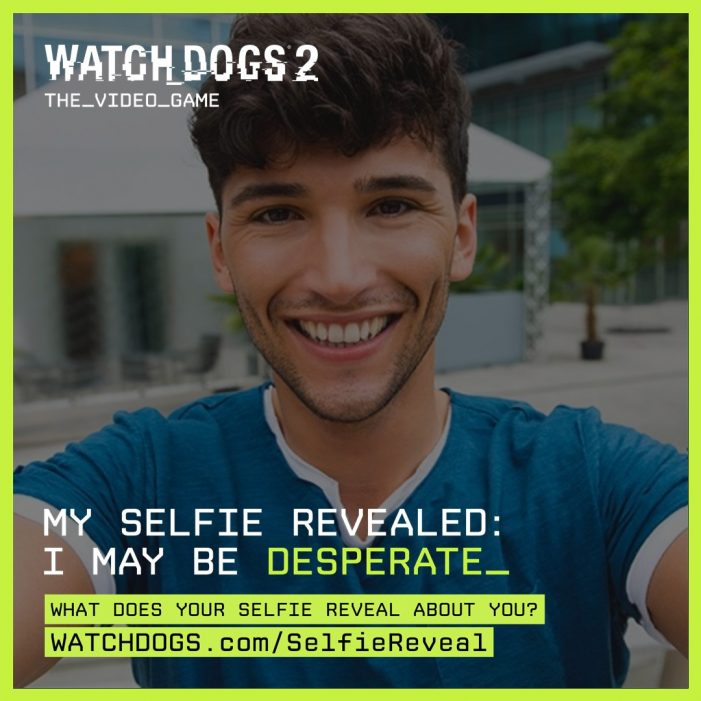 Ubisoft and AKQA Introduces Selfie Reveal for Watch Dogs 2