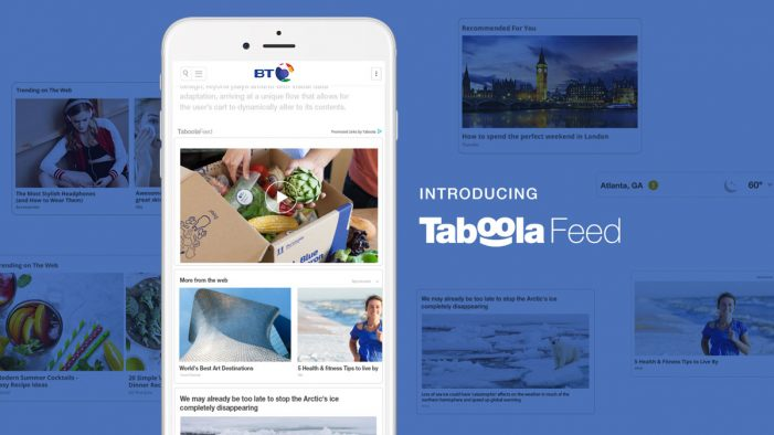 BT launches Taboola Feed to bring infinite scroll content recommendations