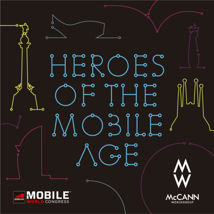 "McCann Worldgroup presents ""Heroes of the Mobile Age"" at  Mobile World Congress 2018"