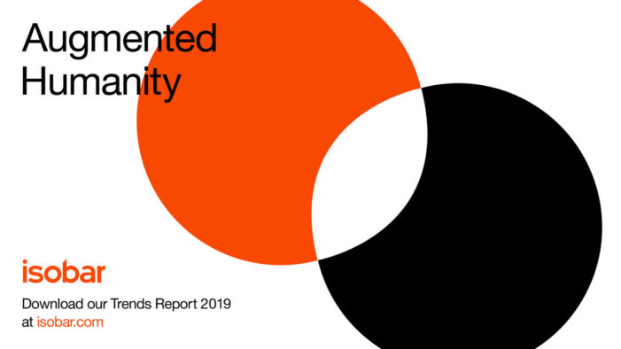 Isobar launches 'Augmented Humanity', their trends report for 2019