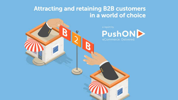 Poor website UX is damaging a quarter of B2B commerce, according to PushON