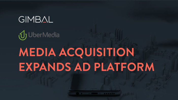 Gimbal Purchases Managed Media Business From UberMedia