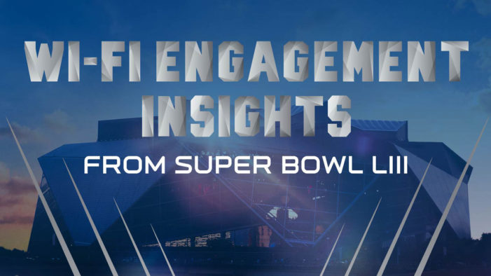 Extreme Networks Reveals Record-Breaking Wi-Fi Usage at Super Bowl LIII