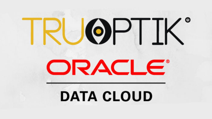 Tru Optik teams with Oracle Data Cloud to make Oracle Audience Data available to OTT/CTV advertisers