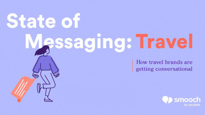 Travelers are starting to prefer chatbots over humans in the booking process, says Smooch report